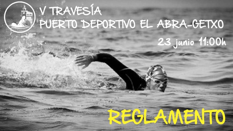 Reglamento V Travesía Puerto Deportivo El Abra-Getxo: 23 junio 2019