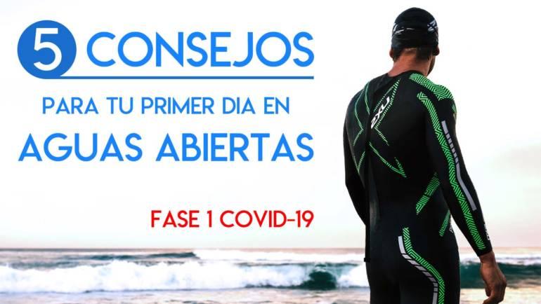 5 consejos para tu primer día en aguas abiertas (Fase 1 Covid-19)